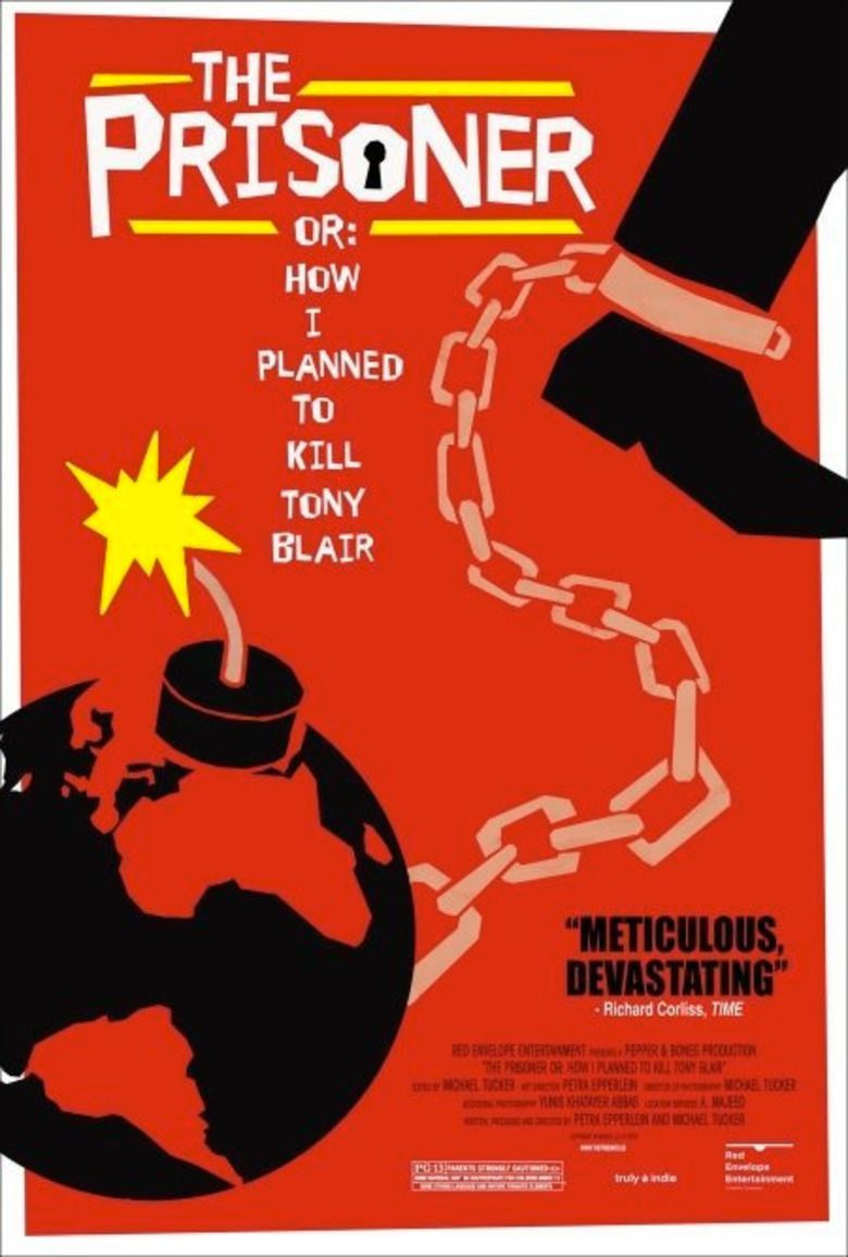 The Prisoner or: How I Planned to Kill Tony Blair movie poster