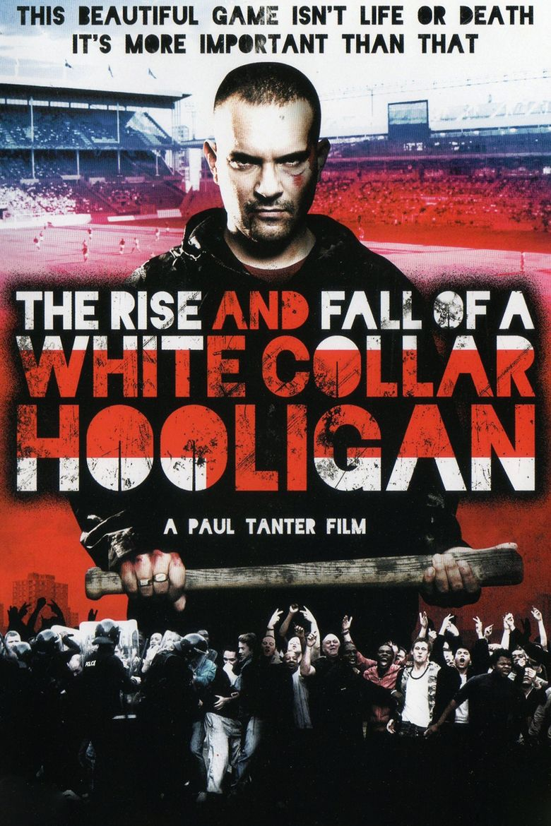 The Rise and Fall of a White Collar Hooligan movie poster