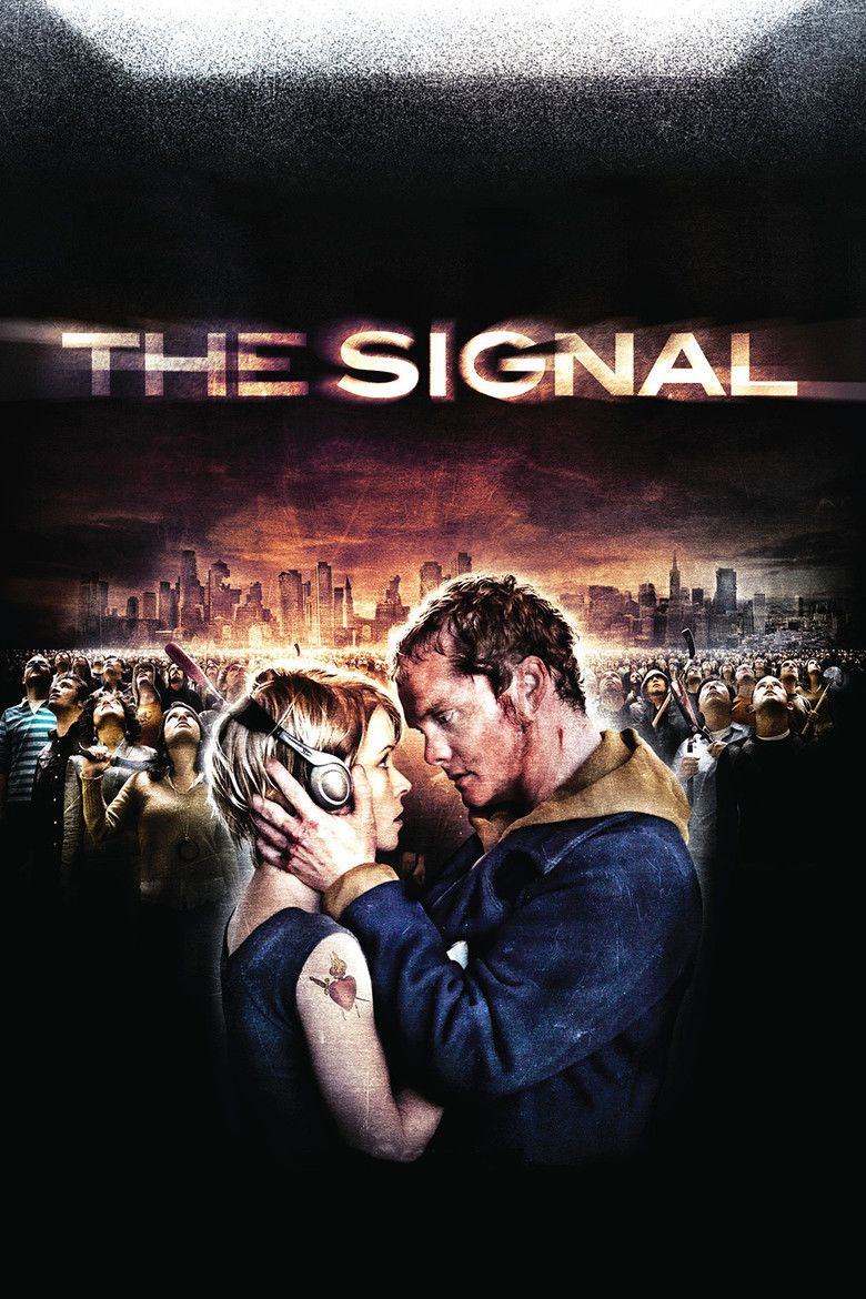 The Signal (2007 film) movie poster