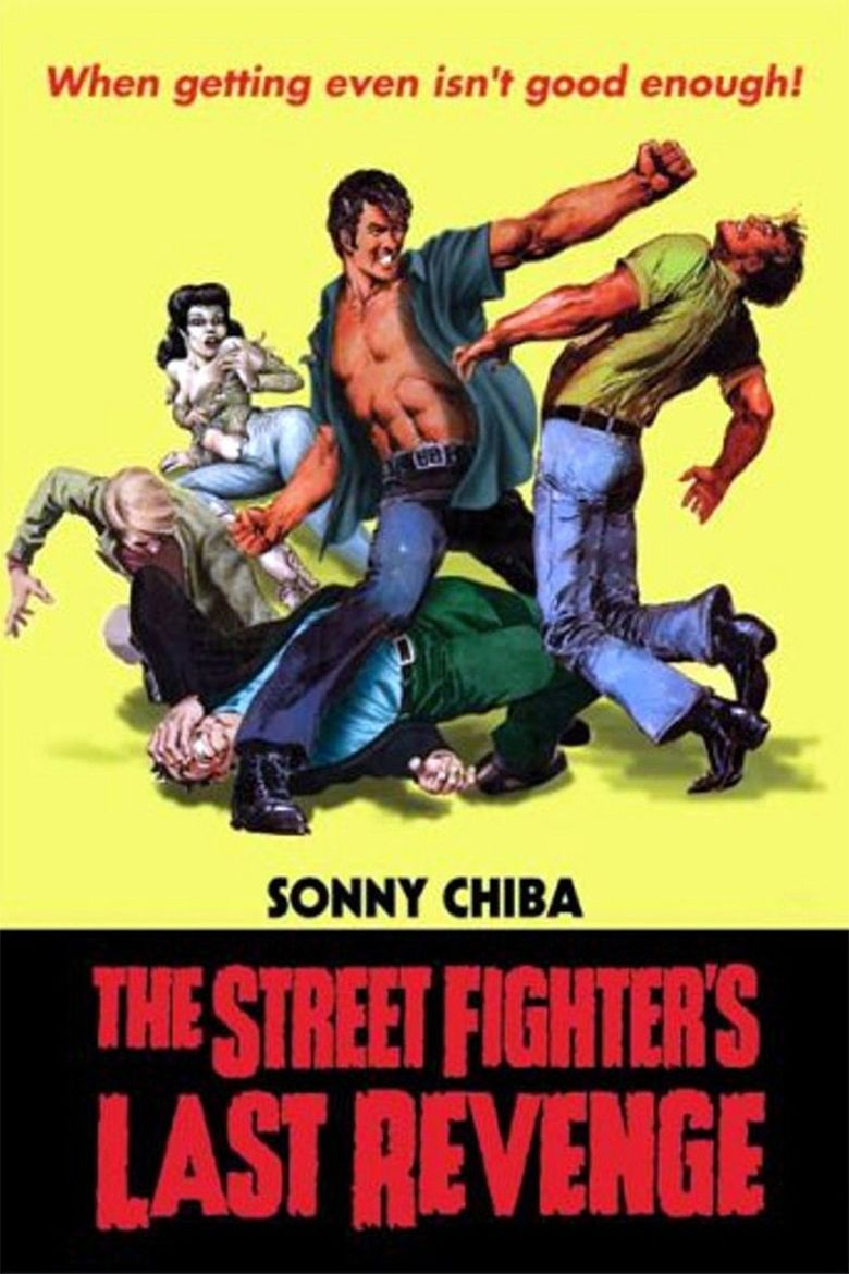 The Street Fighters Last Revenge movie poster