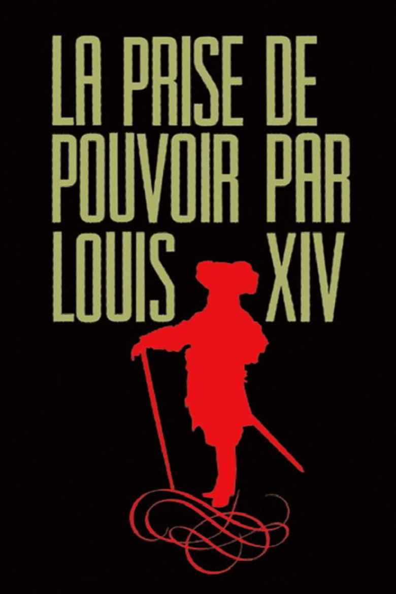 The Taking of Power by Louis XIV movie poster