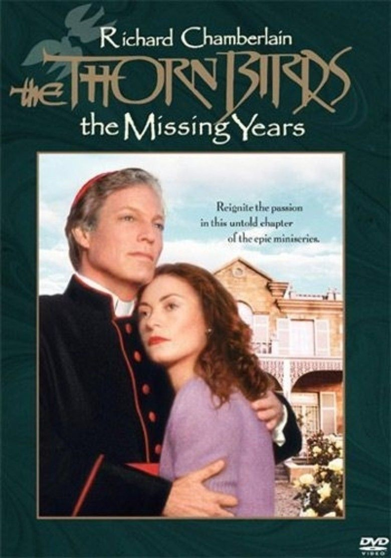 The Thorn Birds: The Missing Years movie poster