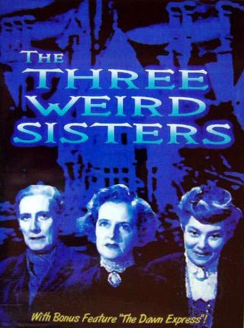 The Three Weird Sisters movie poster