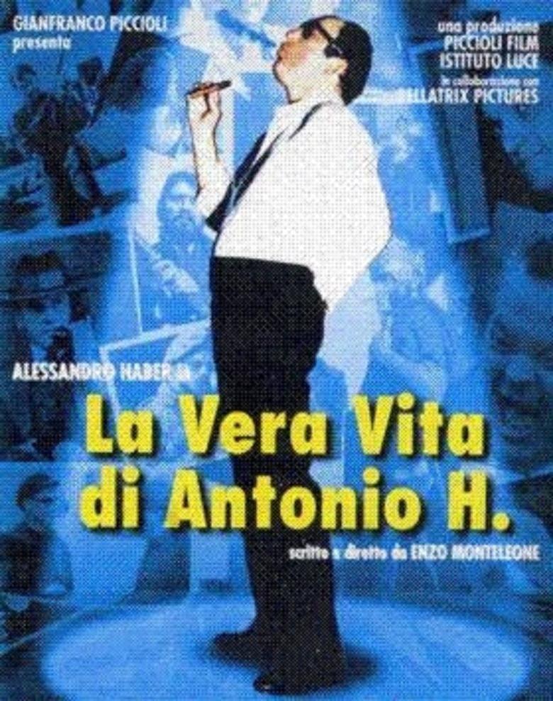 The True Life of Antonio H movie poster