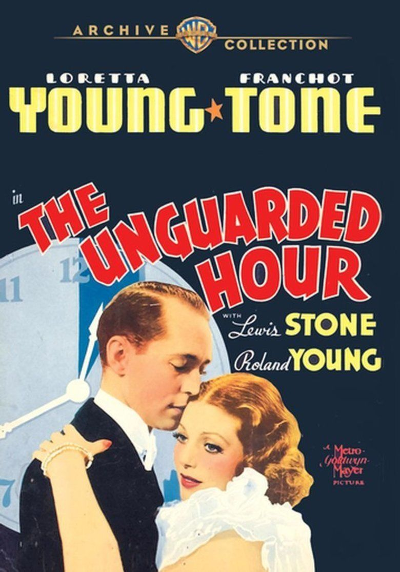 The Unguarded Hour movie poster