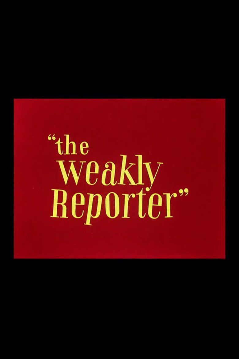 The Weakly Reporter movie poster