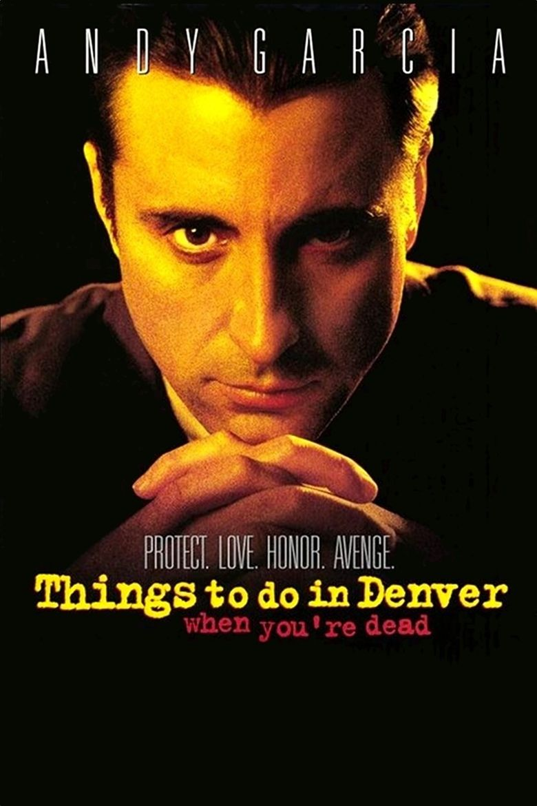 Things to Do in Denver When Youre Dead movie poster
