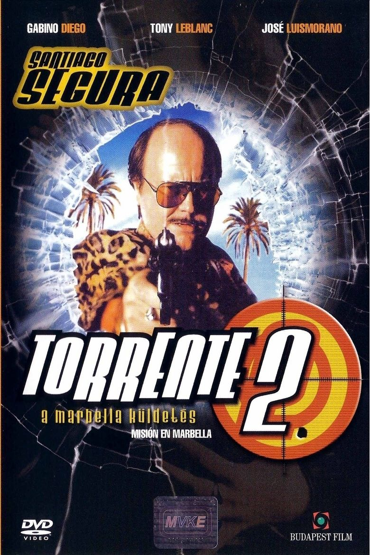 Torrente 2: Mision en Marbella movie poster