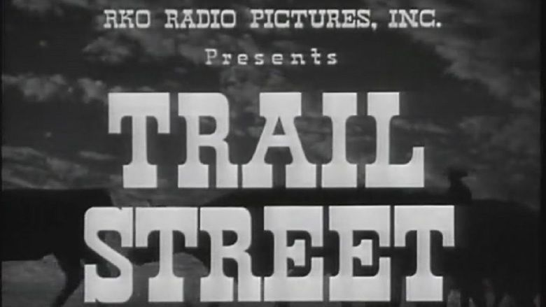 Trail Street movie scenes