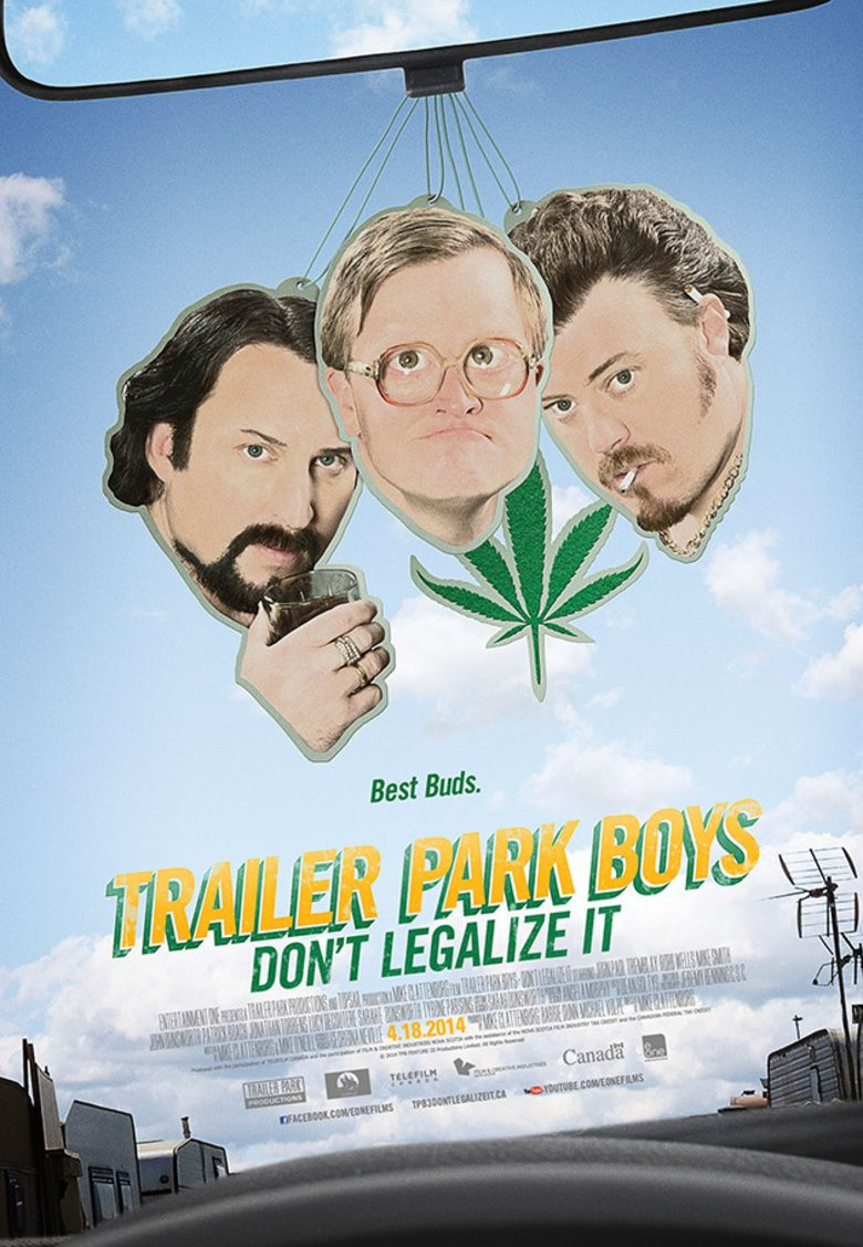 Trailer Park Boys: Dont Legalize It movie poster