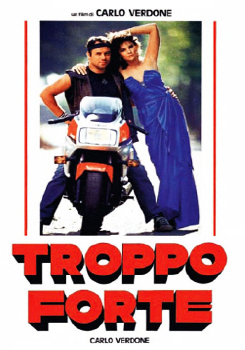 Troppo forte movie poster