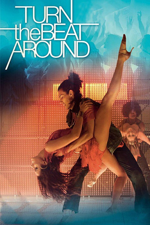 Turn the Beat Around (film) movie poster