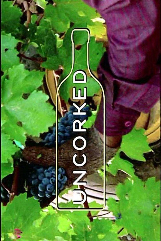 Uncorked (2009 film) movie poster