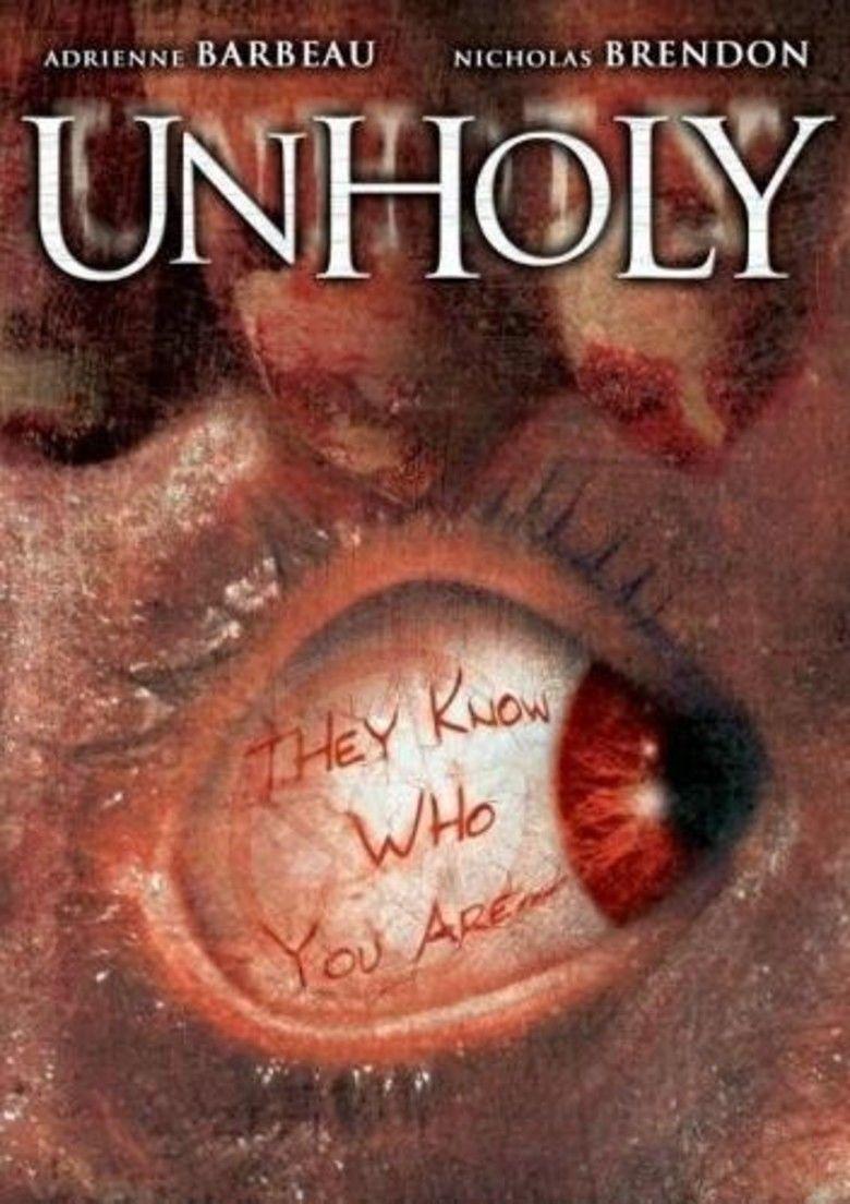 Unholy 2007 Film Alchetron The Free Social Encyclopedia