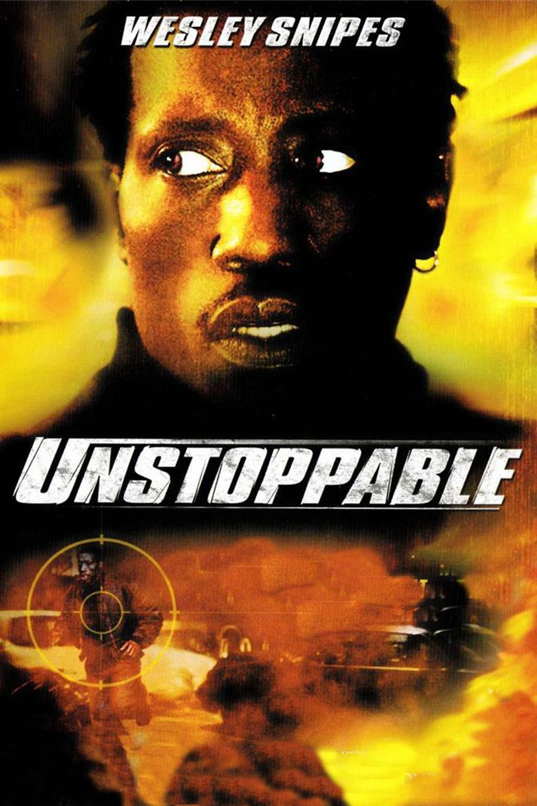 Unstoppable (2004 film) movie poster