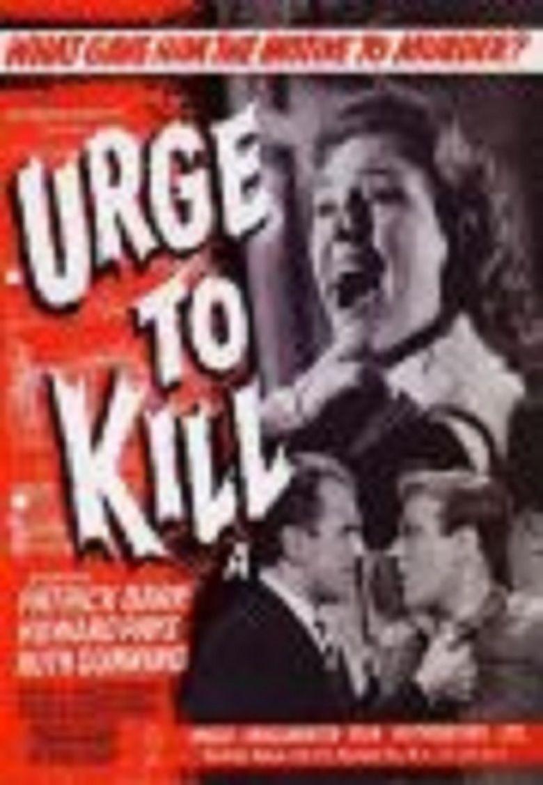 Urge to Kill (film) movie poster