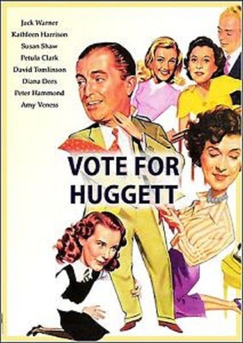 Vote for Huggett movie poster