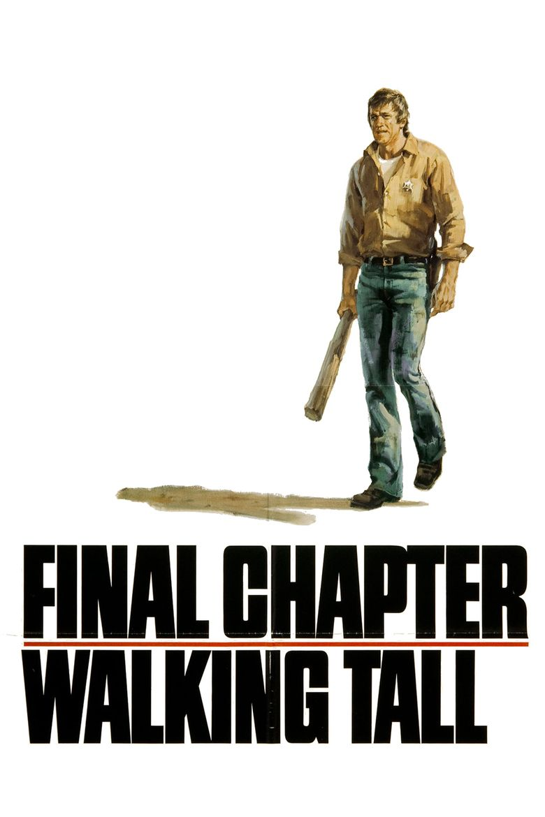 Walking Tall: Final Chapter movie poster