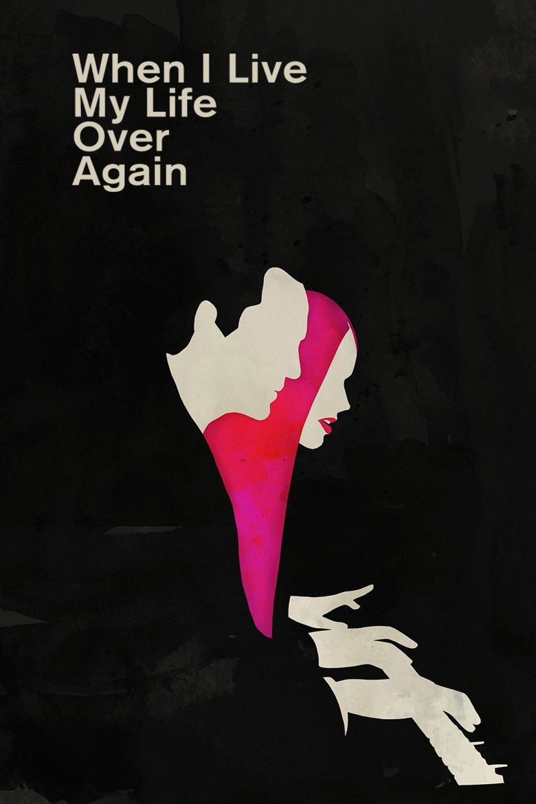 When I Live My Life Over Again movie poster