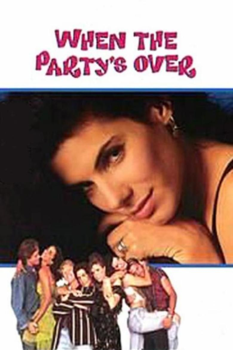 When the Partys Over movie poster