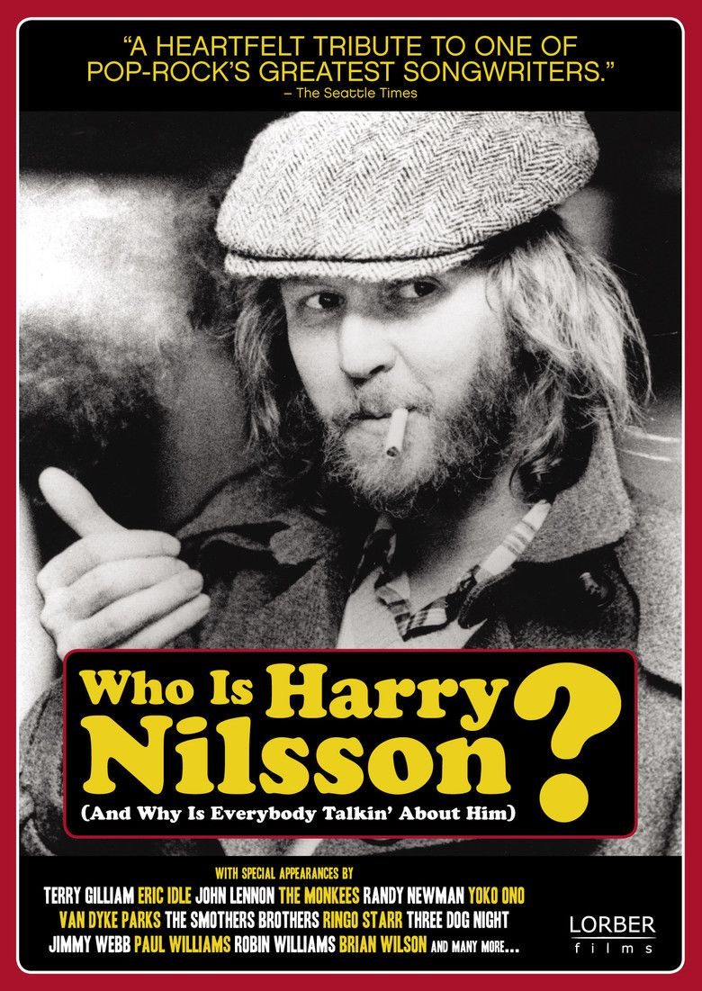 Who Is Harry Nilsson (And Why Is Everybody Talkin About Him) movie poster