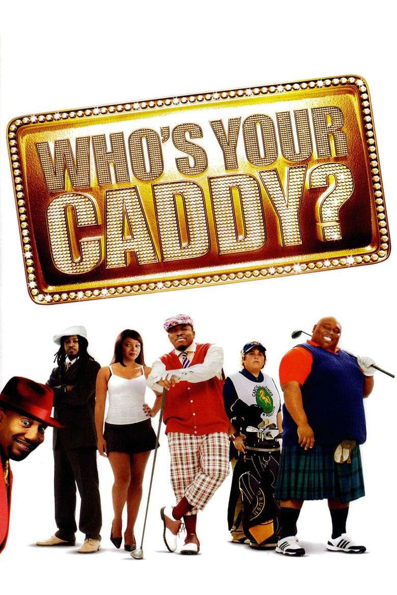 Whos Your Caddy movie poster