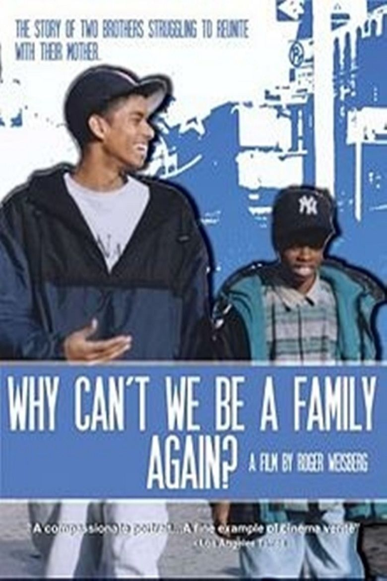 Why Cant We Be a Family Again movie poster