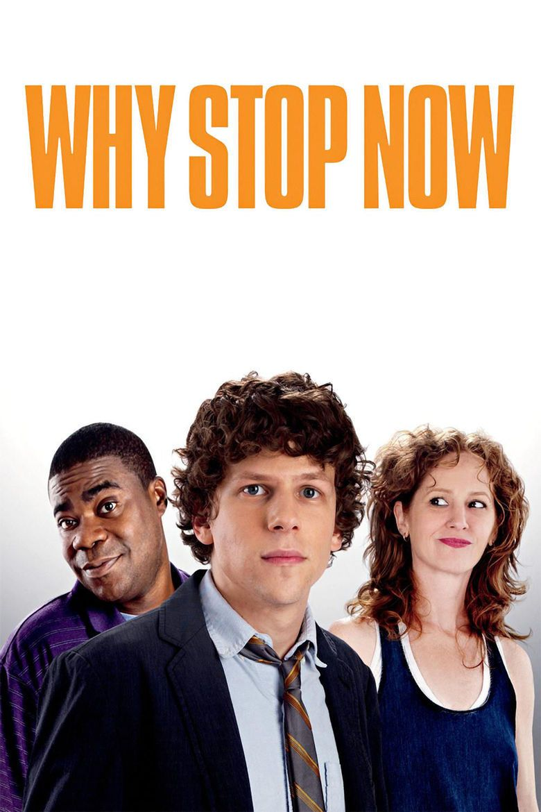 Why Stop Now (film) movie poster