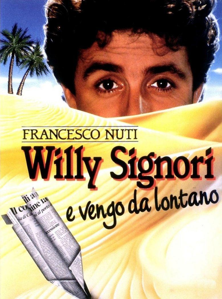 Willy Signori e vengo da lontano movie poster