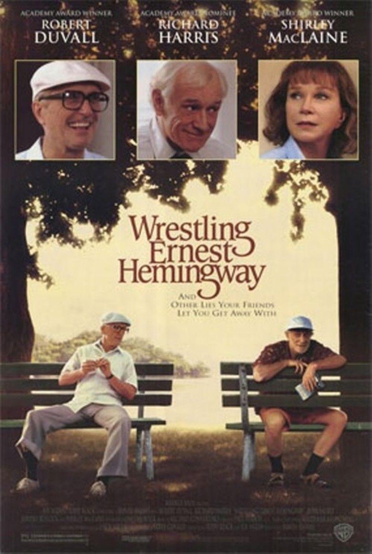Wrestling Ernest Hemingway movie poster