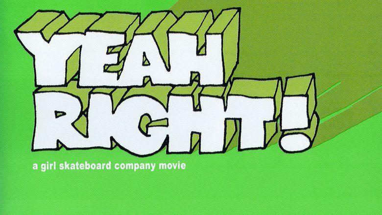 Yeah Right! movie scenes