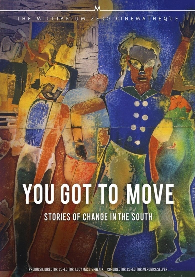 You Got to Move movie poster
