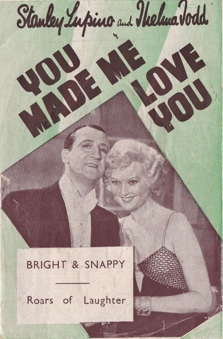 You Made Me Love You (film) movie poster