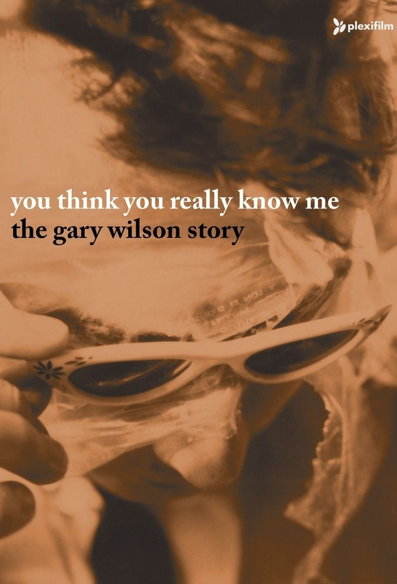 You Think You Really Know Me: The Gary Wilson Story movie poster