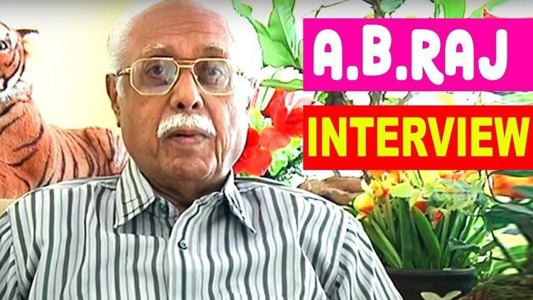 A. B. Raj A B Raj Interview Director A B Raj I wont make films for