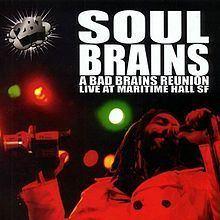A Bad Brains Reunion Live from Maritime Hall httpsuploadwikimediaorgwikipediaenthumbf