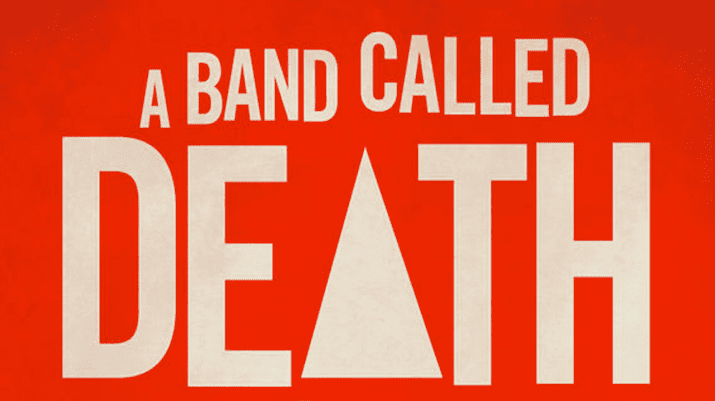 A Band Called Death A Band Called Death Documentary Okayplayer