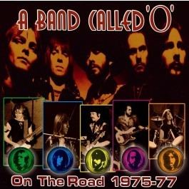 A Band Called O A Band Called 39O39 On The Road 197577 Spin CDs