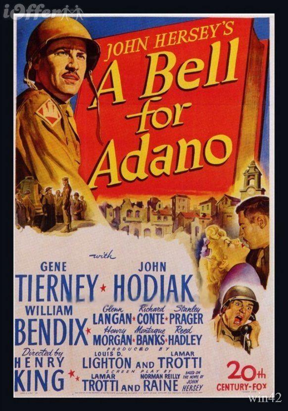 A Bell for Adano GENE TIERNEY WEB SITE A Bell for Adano La campana de la libertad