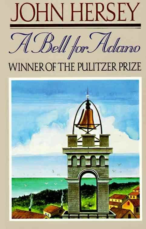 A Bell for Adano (novel) t3gstaticcomimagesqtbnANd9GcRW2KjdvCLCR10Sz6