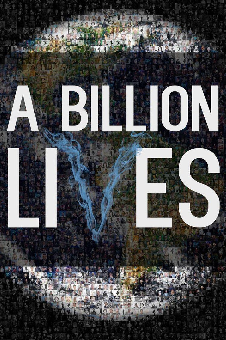 A Billion Lives wwwgstaticcomtvthumbmovieposters13406926p13