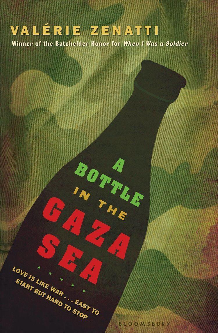 A Bottle in the Gaza Sea Amazoncom A Bottle in the Gaza Sea 9781599902005 Valerie