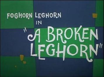 A Broken Leghorn movie poster