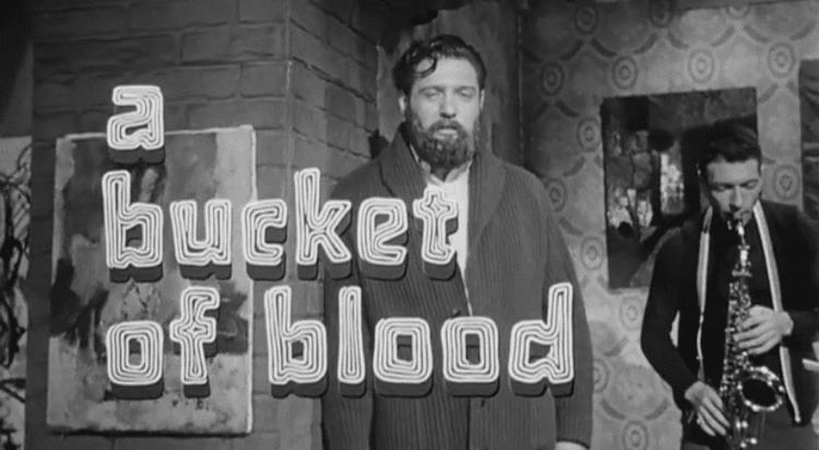 A Bucket of Blood A Bucket of Blood 1959 HORRORPEDIA