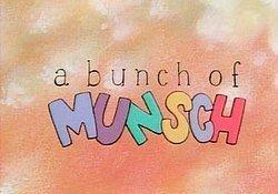A Bunch of Munsch A Bunch of Munsch Wikipedia