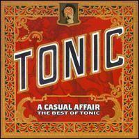 A Casual Affair: The Best of Tonic httpsuploadwikimediaorgwikipediaen000AC