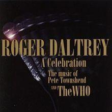 A Celebration: The Music of Pete Townshend and The Who httpsuploadwikimediaorgwikipediaenthumb8