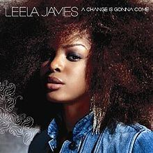 A Change Is Gonna Come (Leela James album) httpsuploadwikimediaorgwikipediaenthumbb