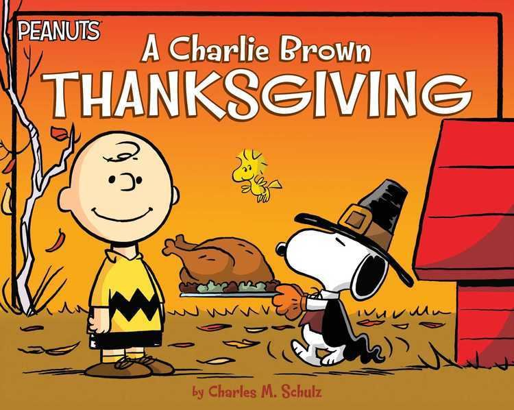 A Charlie Brown Thanksgiving A Charlie Brown Thanksgiving Book by Charles M Schulz Daphne