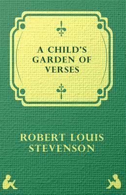 A Child's Garden of Verses t0gstaticcomimagesqtbnANd9GcTiHN95f1I5AzJYQk